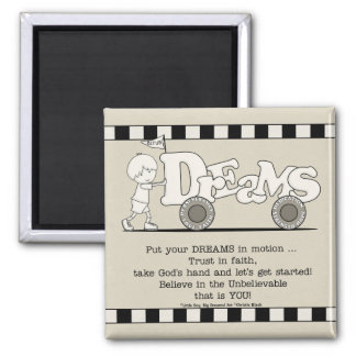 Dreams in Motion Magnet