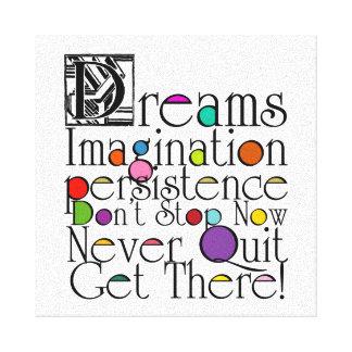 Dreams Inspirational Quote Canvas Print