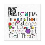 Dreams Inspirational Quote Canvas Prints