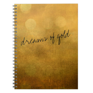 dreams of gold notebook