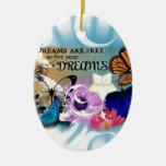 Dreams Ornament