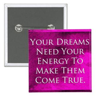 Dreams Quote Elegant Purple Background 2 Inch Square Button