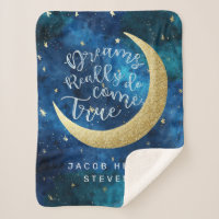 Dreams Really Do Come True Moon & Stars Baby Name Sherpa Blanket