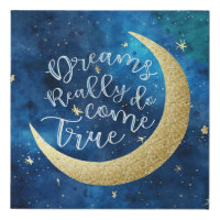 Dreams Really Do Come True Moon & Stars Nursery Faux Canvas Print