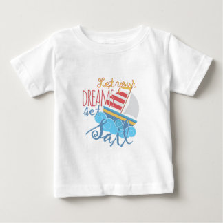 Dreams Sail Baby T-Shirt