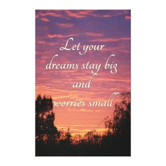 Dreams stay big stretched canvas print