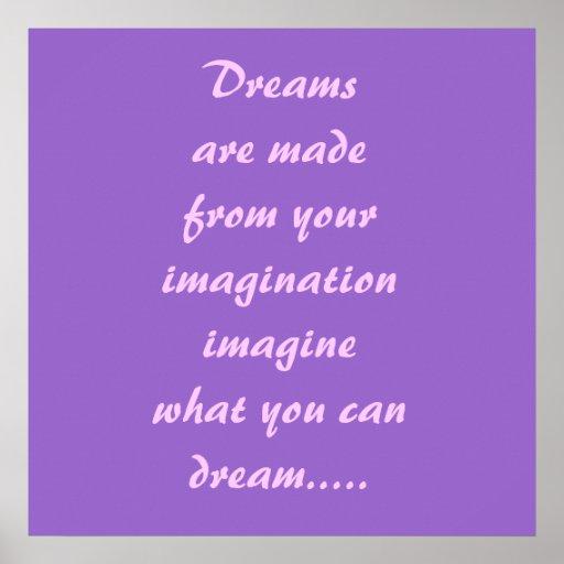 Dreamsare hizo de yourimaginationimaginewhat… impresiones