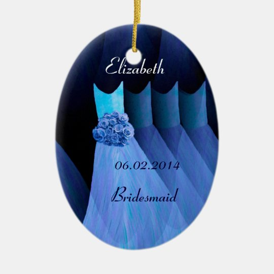 Dreamy Blue Bridesmaid Dresses Thank You Wedding Ceramic Ornament