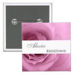 Dreamy PINK Rose Custom Name Bridesmaid V2 Pins