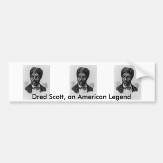 Dred Scot Bumper Sticker