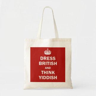 Dress British  and  Think Yiddish Budget Tote Bag