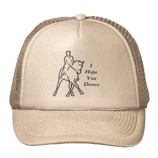 Dressage Horse and Rider - I Hope You Dance Trucker Hat