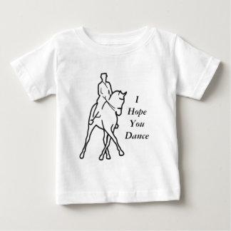 Dressage Horse Half Pass - I Hope You Dance Baby T-Shirt
