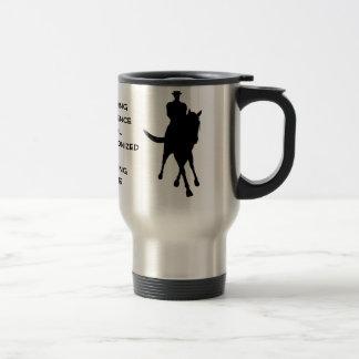 Dressage Is Horse Silhouette Travel Coffee Mug