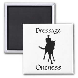 Dressage Is Oneness Horse Magnet