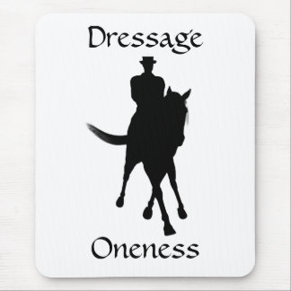 Dressage Is Oneness Horse Mousepad