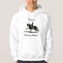 Dressage Poetry in Motion Hoodie