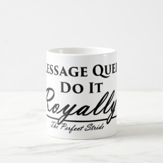 Dressage Queens Do It Royally Mug