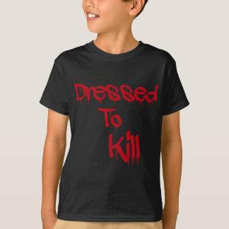 Dressed To Kill T-Shirt