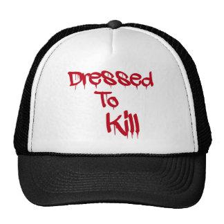 Dressed To Kill T-Shirt Trucker Hat