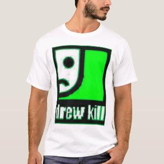 Drewkill T-Shirt