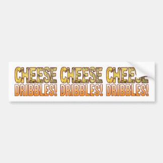 Dribbles Blue Cheese Bumper Sticker