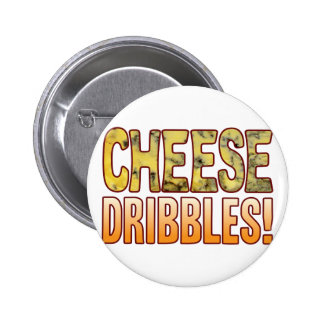 Dribbles Blue Cheese Pinback Button