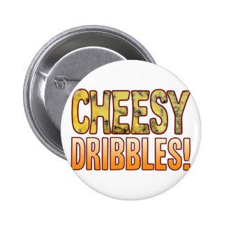 Dribbles Blue Cheesy Pinback Button