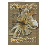 Dried Starburst Welcome to the neighborhood Card