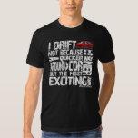 Drift 2 T Shirt