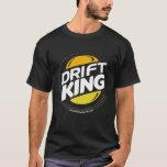 Drift King (Dark) T-Shirt