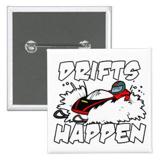 Drifts Happen Pinback Button