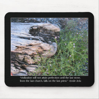 Driftwood and Zola Quote Mouse Pad