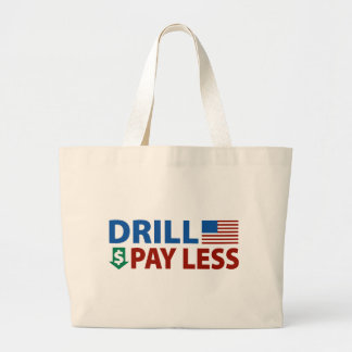 Drill America Pay Less Canvas Bag