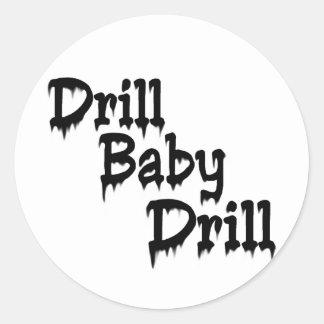 Drill Baby! Classic Round Sticker