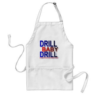 drill baby drill adult apron