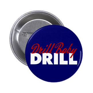 Drill Baby Drill Button
