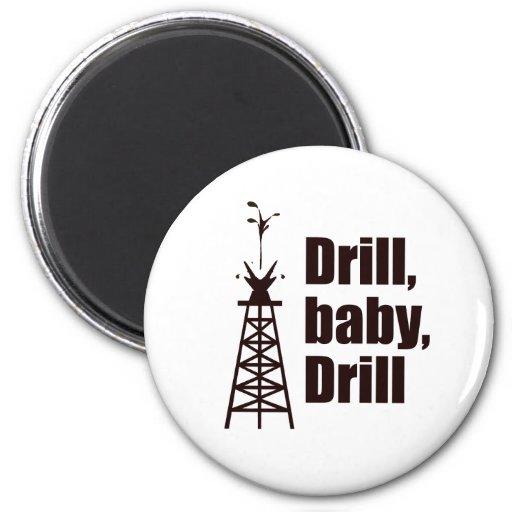 Drill Baby Drill Fridge Magnet