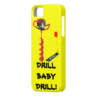 DRILL BABY DRILL ICE FISHING iPhone SE/5/5s CASE