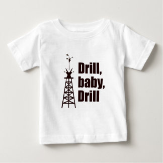 Drill Baby Drill Infant T-shirt