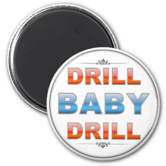 Drill Baby Drill Magnet