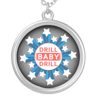 Drill Baby Drill Round Pendant Necklace