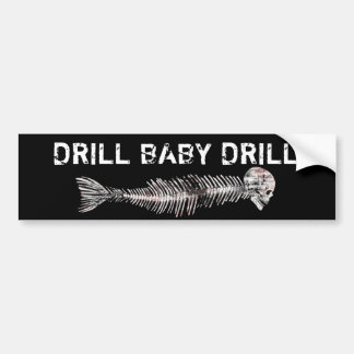 Drill, Baby, Drill Oil Spill Bumper Sticker