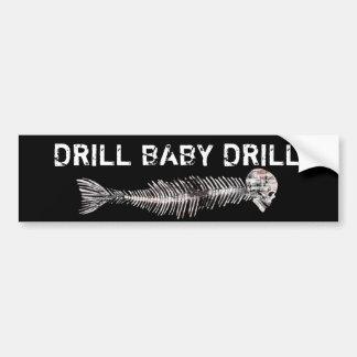 Drill, Baby, Drill Oil Spill Car Bumper Sticker