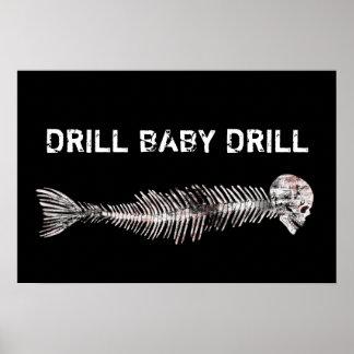 Drill, Baby, Drill Oil Spill Print