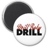 Drill Baby Drill Refrigerator Magnets