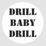 DRILL BABY DRILL ROUND STICKERS
