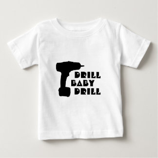 Drill Baby Drill Shirt