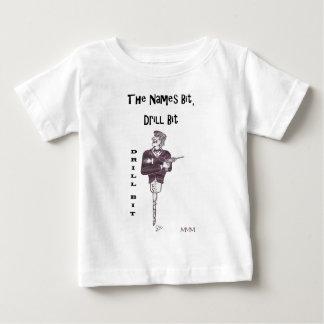 Drill Bit - The names bit drill bit Baby T-Shirt