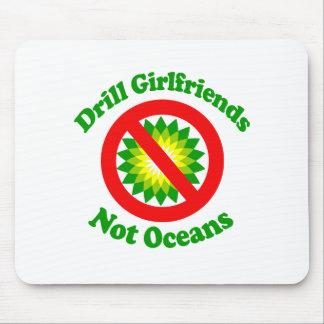 Drill Girlfriends NOT Oceans Mousepad
